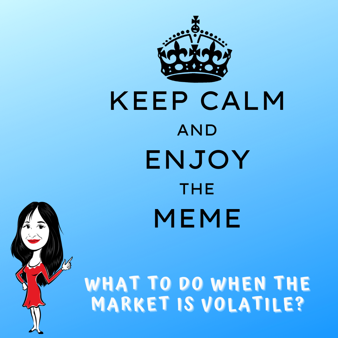 What To Do When The Market Is Volatile