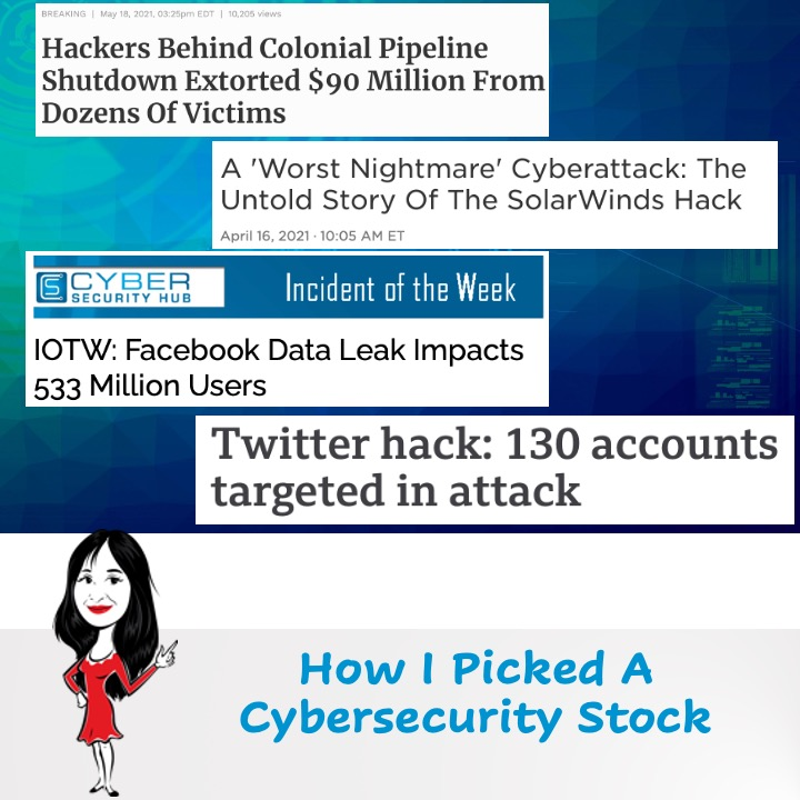 How I Picked A Cybersecurity Stock